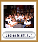 Ladies Night Fun