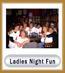 Ladies Night Fun